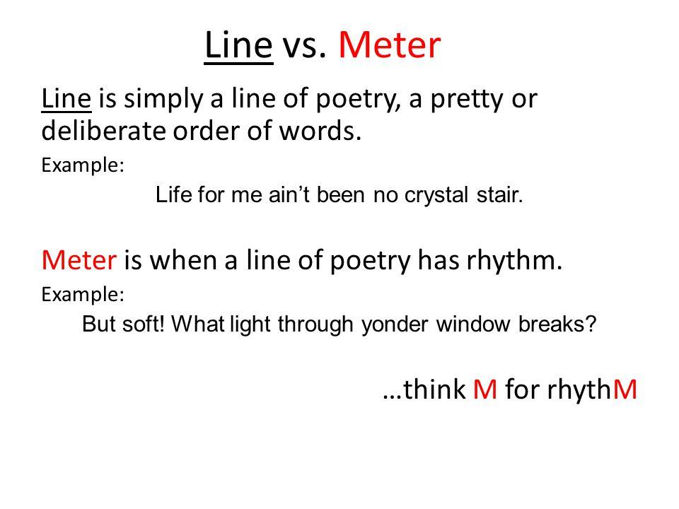By the pricking of my rule of thumb.Line is not always Meter, but Meter is always Line.
