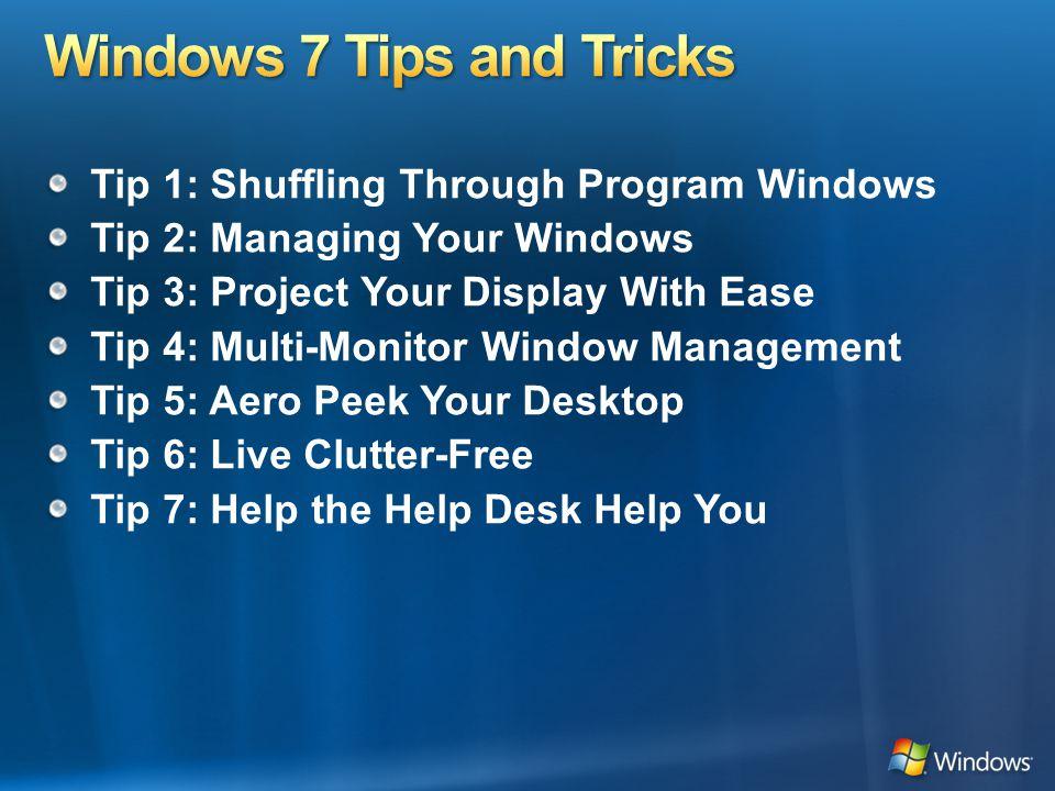 Windows 7 allows you to switch through same program windows with ease.