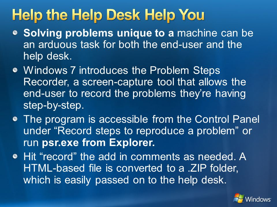 Solving problems unique to a machine can be an arduous task for both the end-user and the help desk.