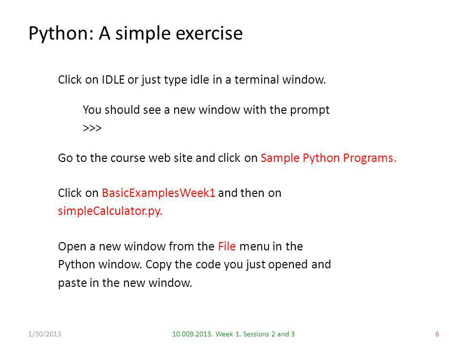 Python: A simple exercise 610.009.2013. Week 1.