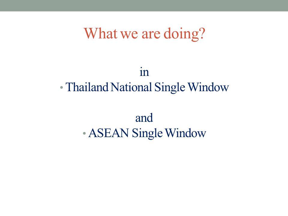 ASEAN Single Window MOU on Implementation of The ASEAN Single Window Pilot Project.
