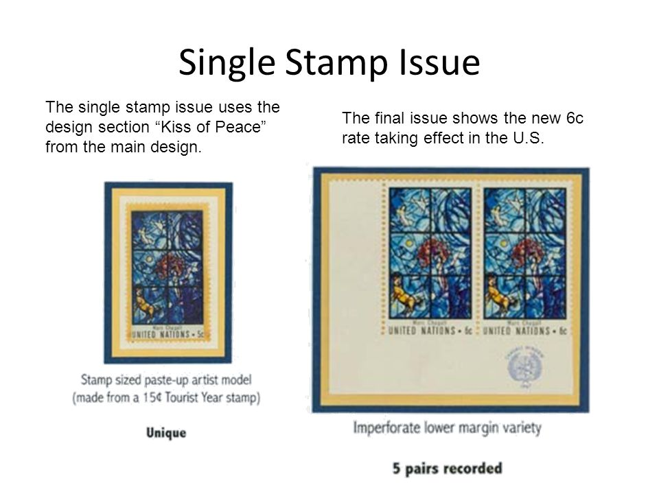 Single Stamp Issue The single stamp issue uses the design section Kiss of Peace from the main design.