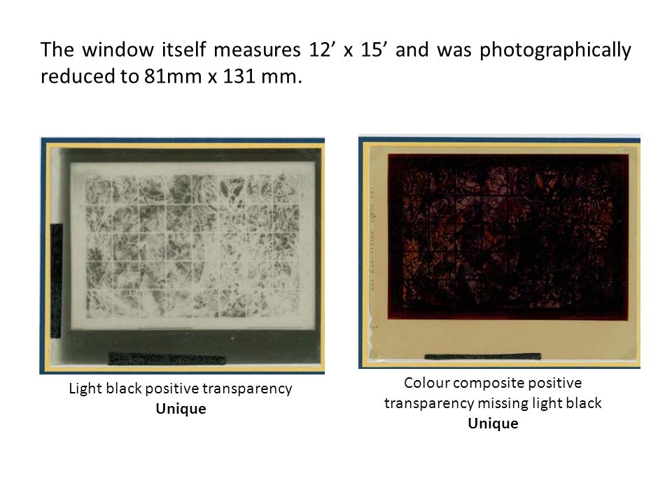 The window itself measures 12 x 15 and was photographically reduced to 81mm x 131 mm.