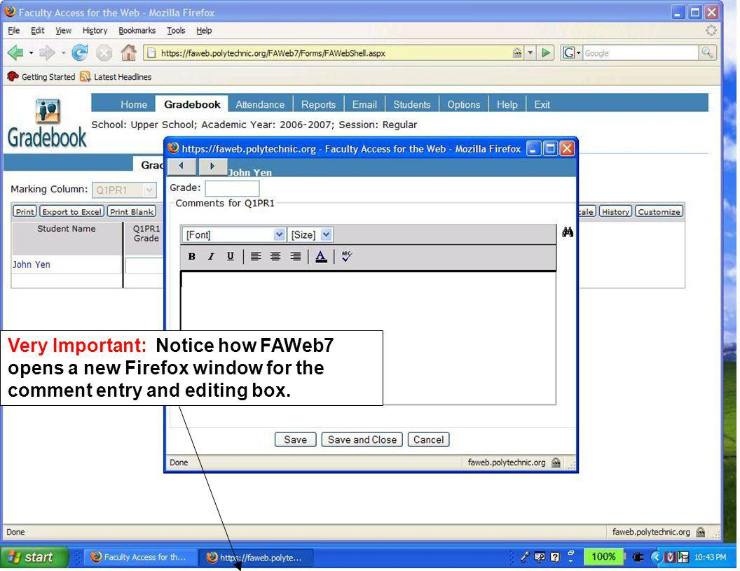 When editing comments in Word its important to remember to return to your comment window in FAWeb7, not the main FAWeb7 window.
