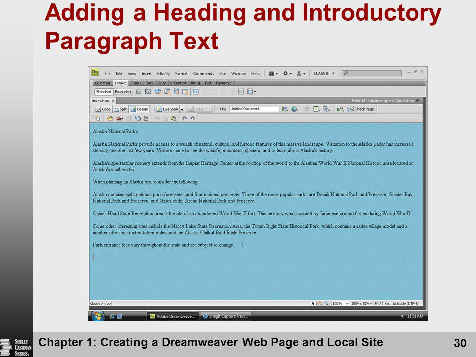 Chapter 1: Creating a Dreamweaver Web Page and Local Site 30 Adding a Heading and Introductory Paragraph Text