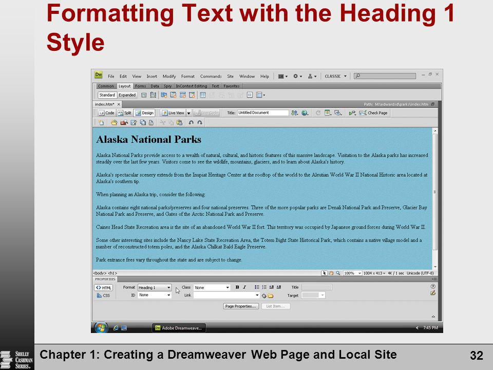 Chapter 1: Creating a Dreamweaver Web Page and Local Site 32 Formatting Text with the Heading 1 Style