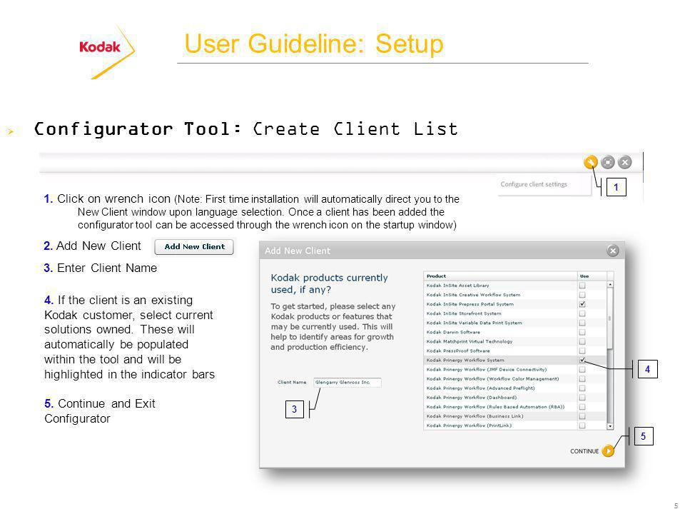 User Guideline: Setup 5 Configurator Tool: Create Client List 1.