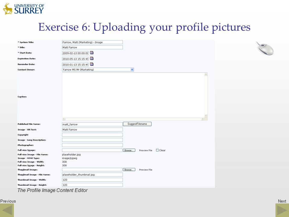 Previous Exercise 6: Uploading your profile pictures The Profile Image Content Editor Next