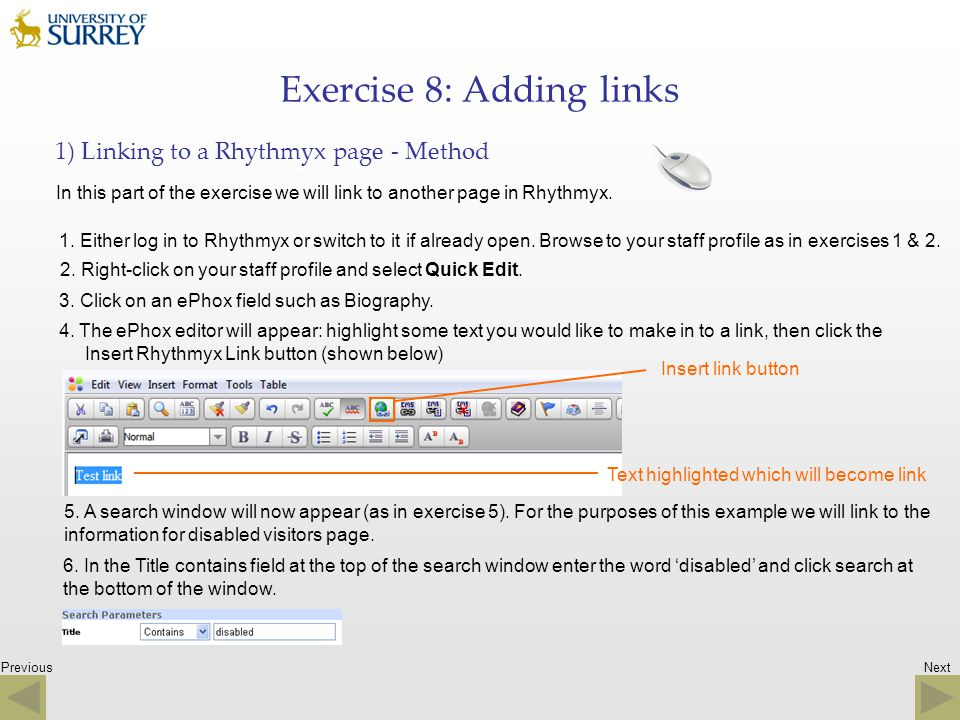 Previous Exercise 8: Adding links 1) Linking to a Rhythmyx page - Method In this part of the exercise we will link to another page in Rhythmyx. 1. Eit