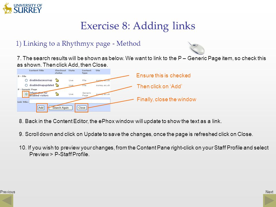 Previous Exercise 8: Adding links 1) Linking to a Rhythmyx page - Method 7. The search results will be shown as below. We want to link to the P – Gene