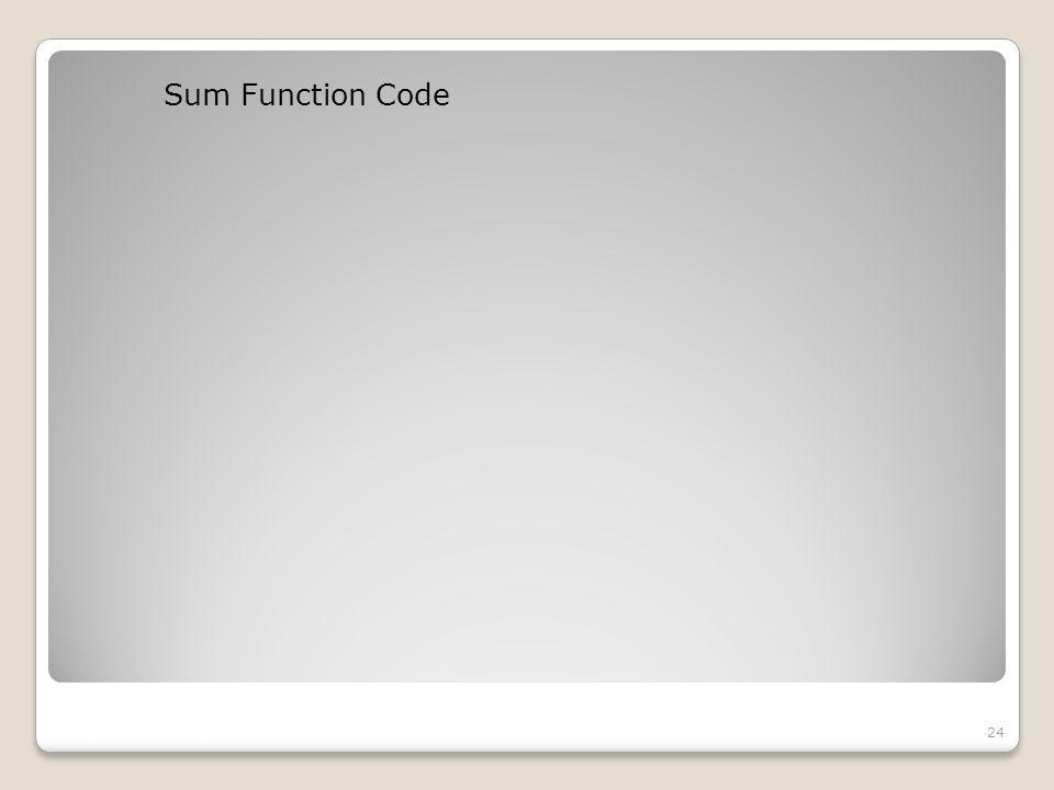 Sum Function Code 24