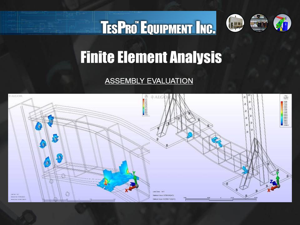 Finite Element Analysis ASSEMBLY EVALUATION