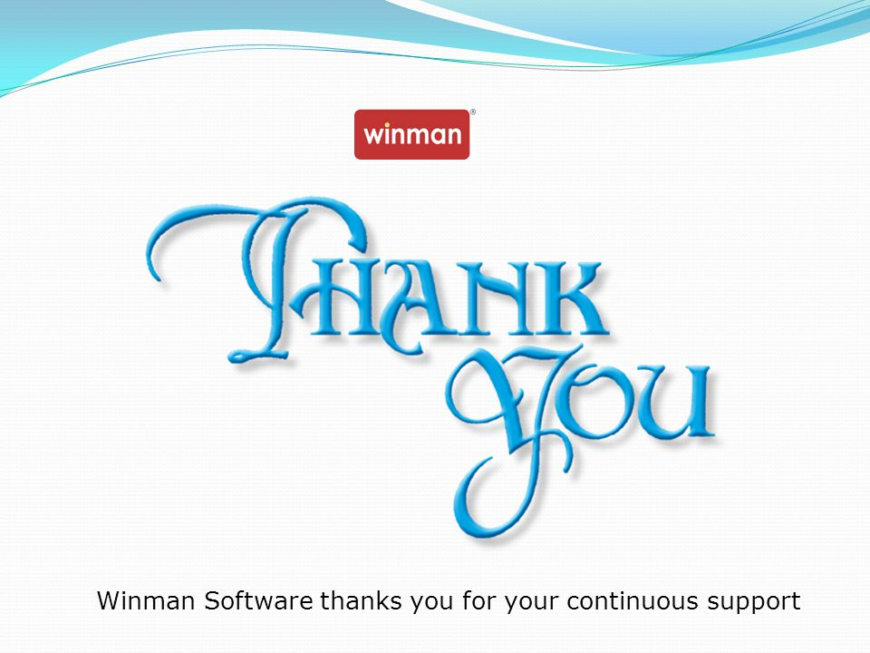 Winman Software thanks you for your continuous support