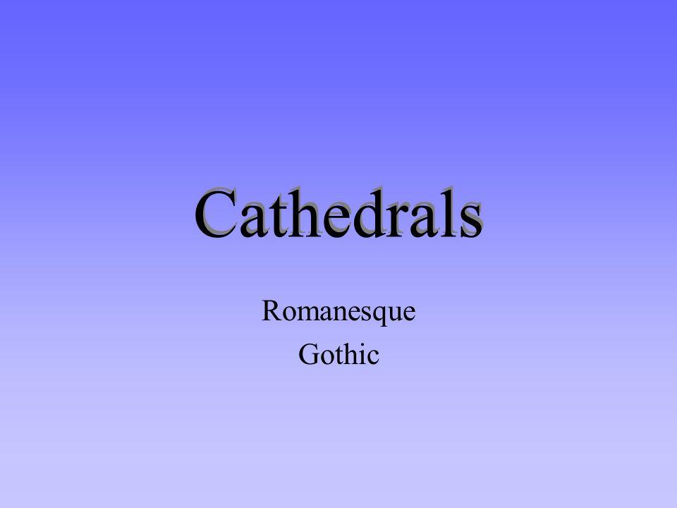 Cathedrals Romanesque Gothic