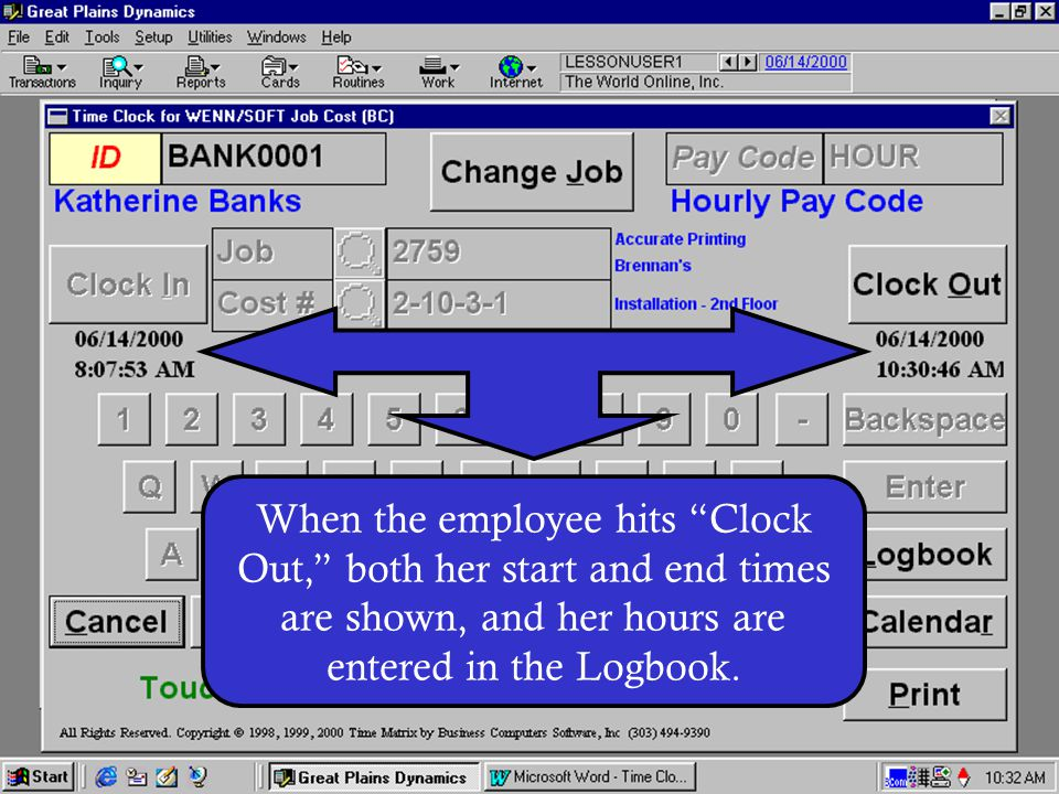When the employee hits Clock Out, both her start and end times are shown, and her hours are entered in the Logbook.