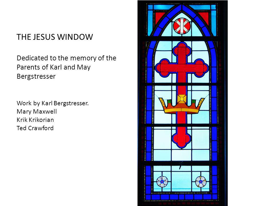 THE CREATION WINDOWS In Memory of the mother of Mrs.