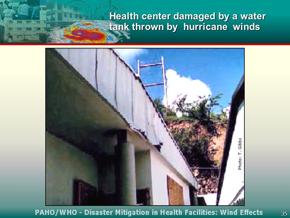 35 Health center damaged by a water tank thrown by hurricane winds