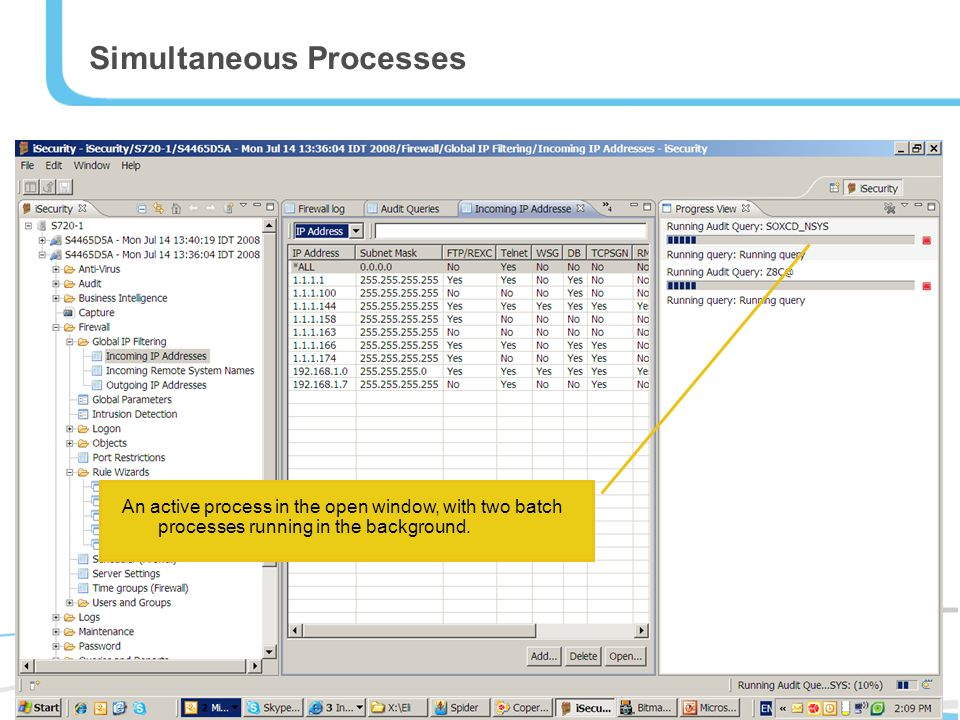 Simultaneous Processes An active process in the open window, with two batch processes running in the background.