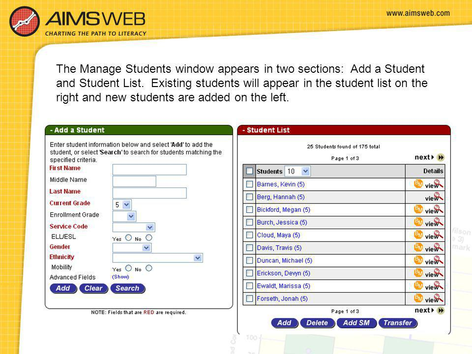 The Manage Students window appears in two sections: Add a Student and Student List. Existing students will appear in the student list on the right and