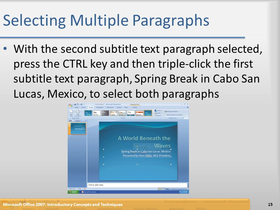 Selecting Multiple Paragraphs With the second subtitle text paragraph selected, press the CTRL key and then triple-click the first subtitle text parag