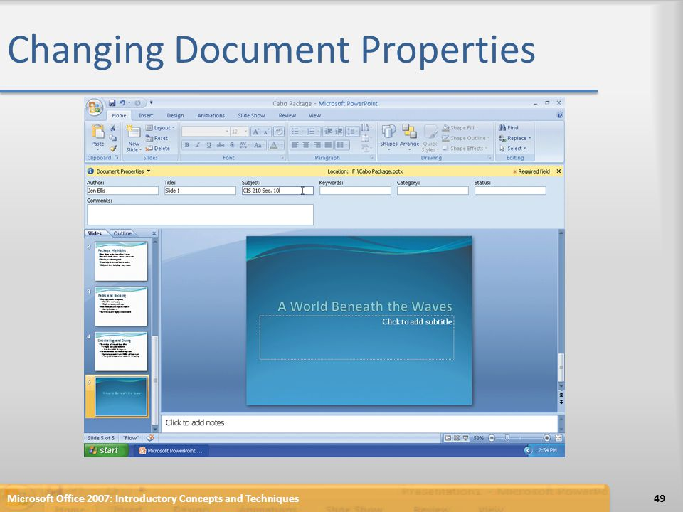 Changing Document Properties Microsoft Office 2007: Introductory Concepts and Techniques49