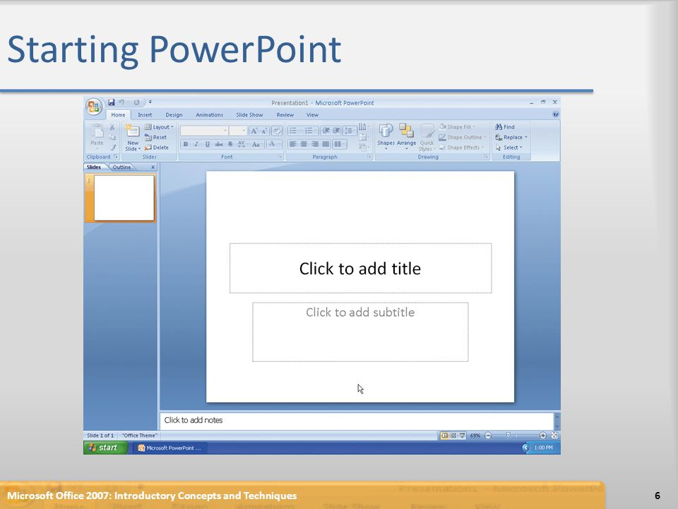 Displaying a Presentation in Grayscale Microsoft Office 2007: Introductory Concepts and Techniques67