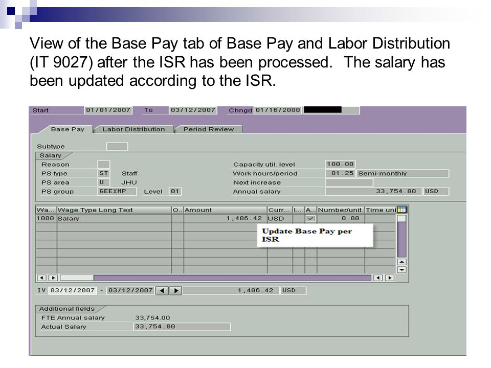 View of the Base Pay tab of Base Pay and Labor Distribution (IT 9027) after the ISR has been processed.