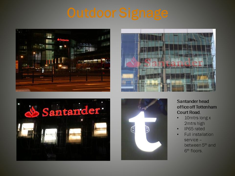Outdoor Signage Santander head office off Tottenham Court Road.