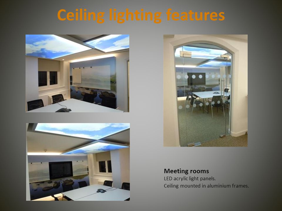 Ceiling lighting features Meeting rooms LED acrylic light panels.