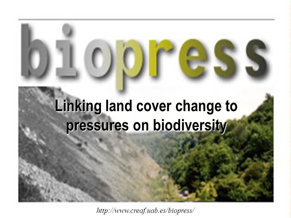 Question: How have past changes in land cover affected Biodiversity .