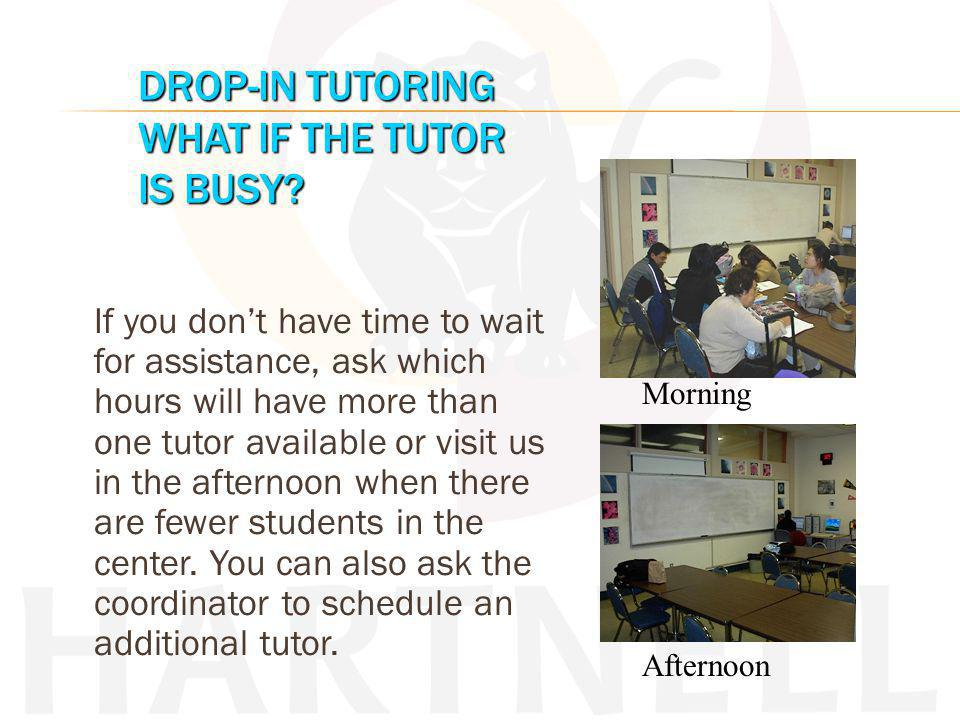 OUR TUTORS WHAT CAN THEY DO FOR YOU.They can help you find your mistakes.