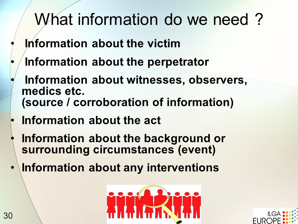 30 What information do we need .