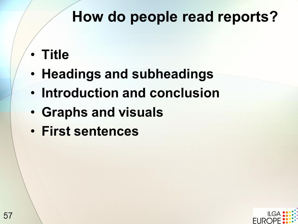 57 How do people read reports.