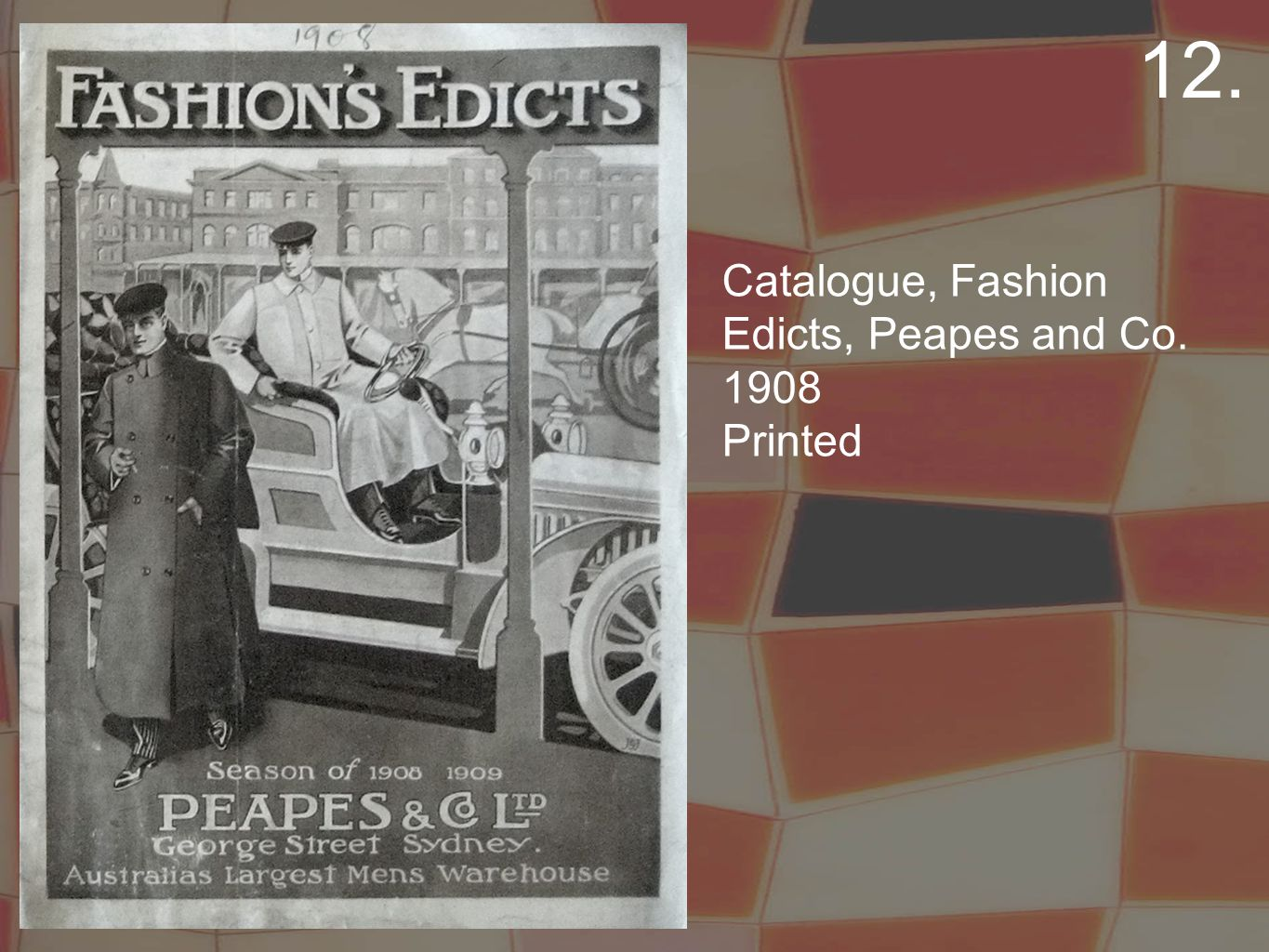 Catalogue, Fashion Edicts, Peapes and Co. 1908 Printed 12.
