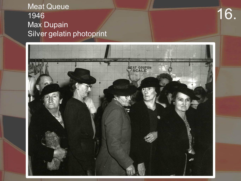 Meat Queue 1946 Max Dupain Silver gelatin photoprint 16.