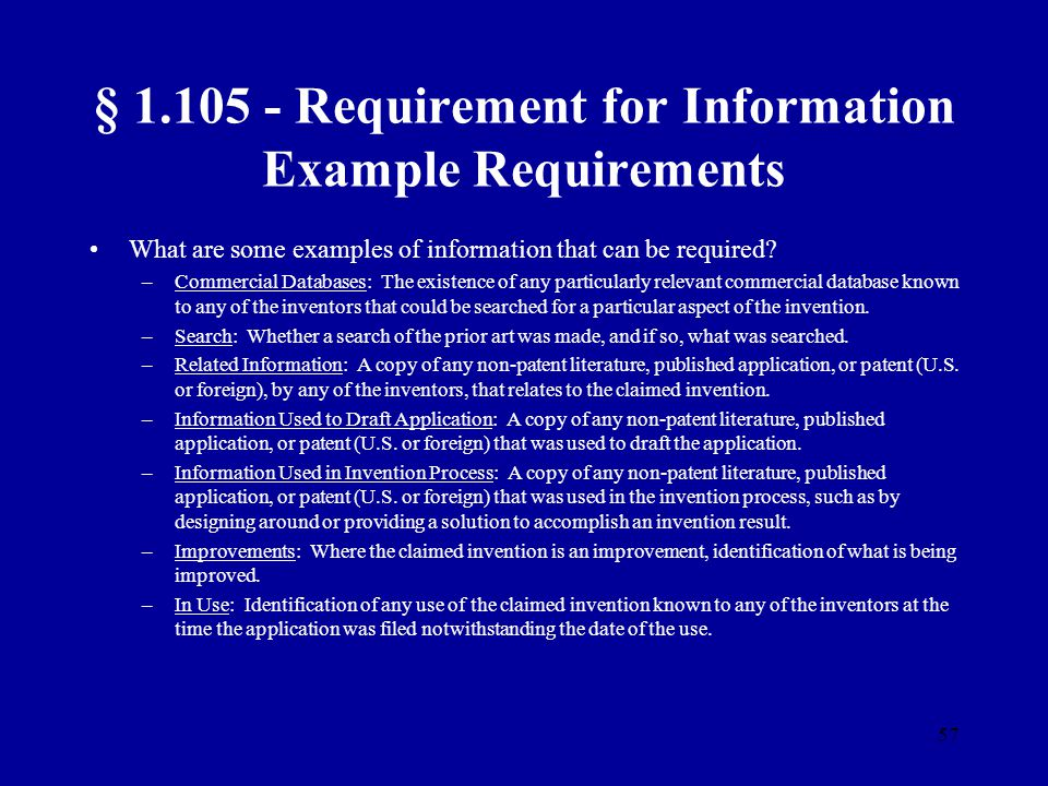 57 § 1.105 - Requirement for Information Example Requirements What are some examples of information that can be required? –Commercial Databases: The e