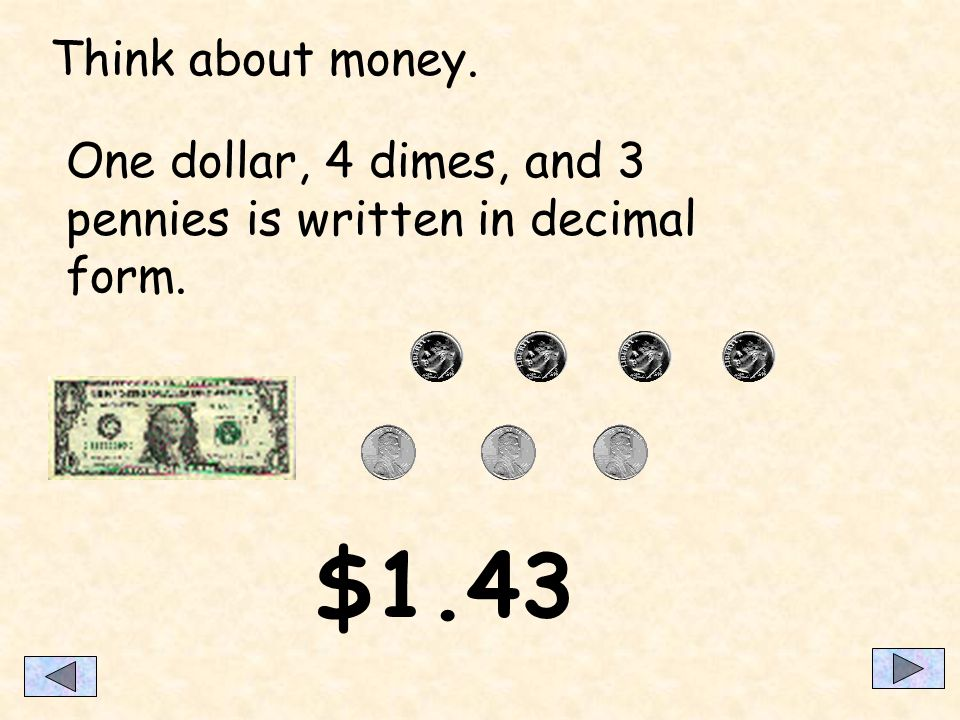 What is a decimal A decimal is a part of a whole.