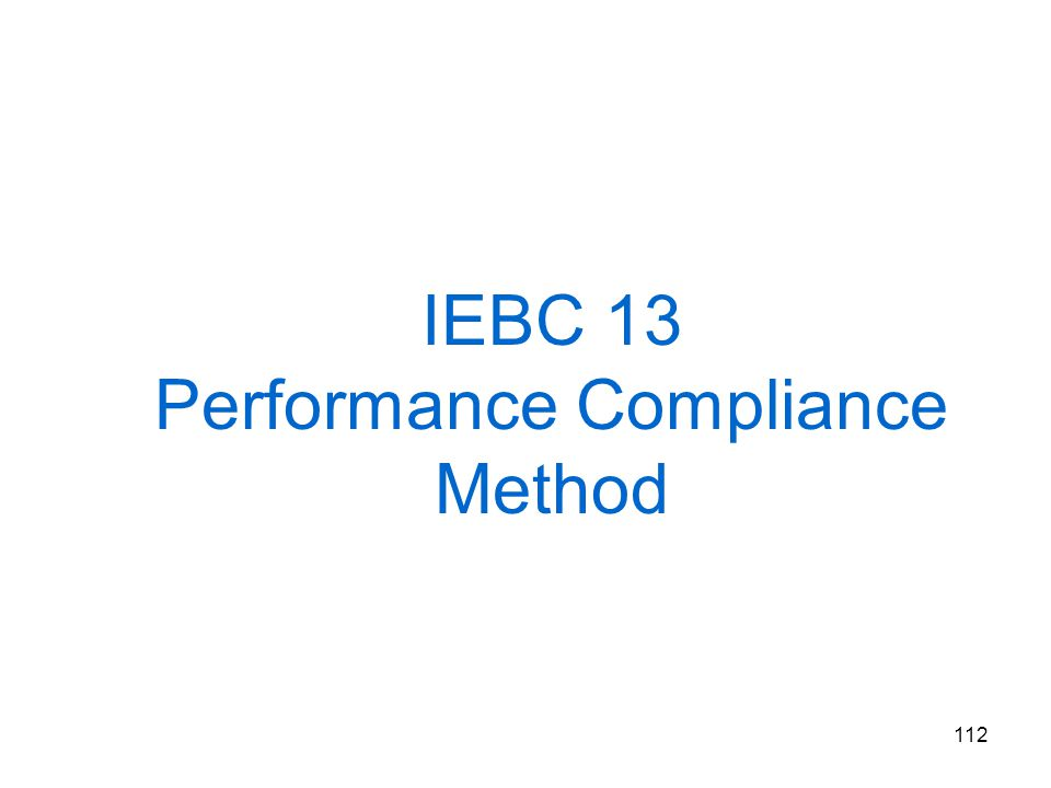 112 IEBC 13 Performance Compliance Method