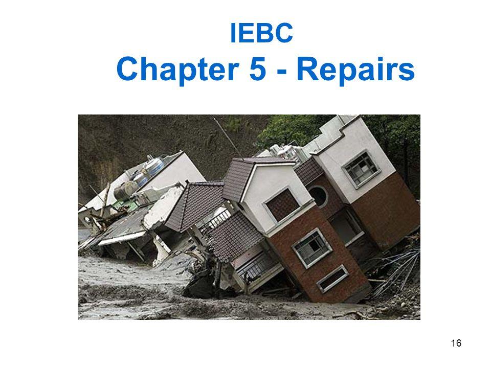 16 IEBC Chapter 5 - Repairs