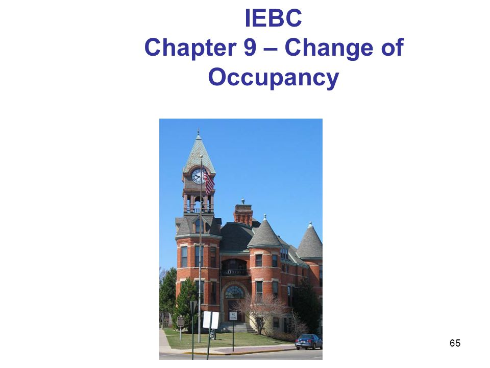 65 IEBC Chapter 9 – Change of Occupancy