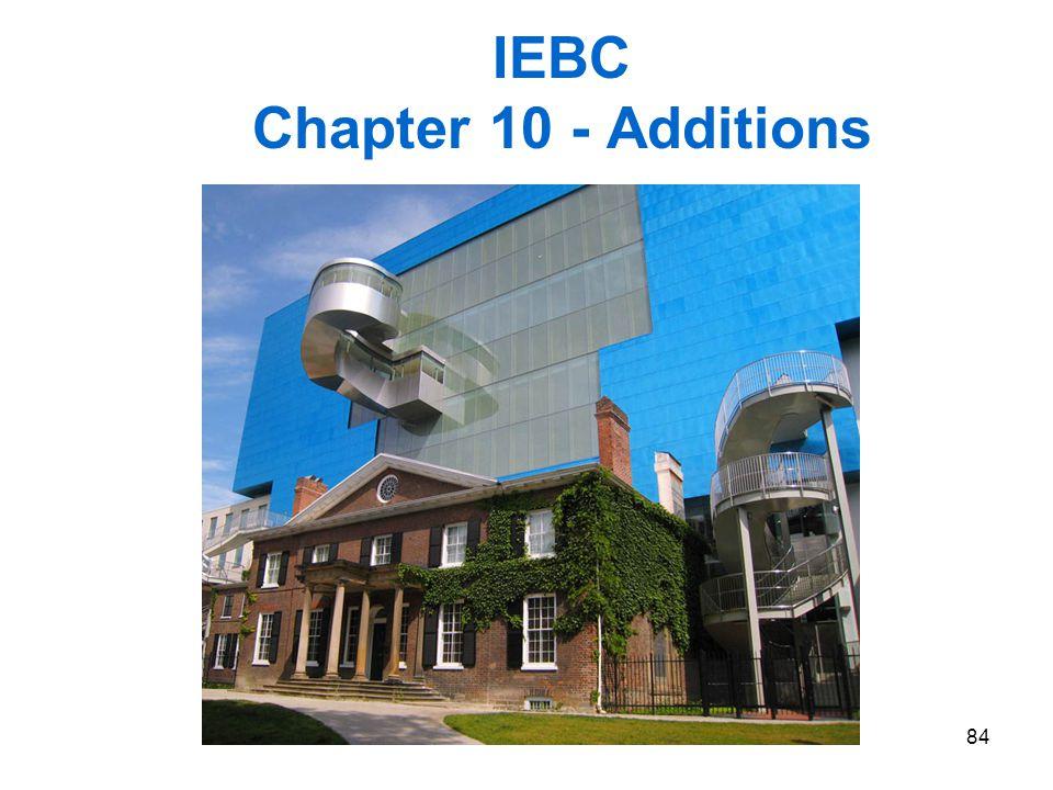 84 IEBC Chapter 10 - Additions