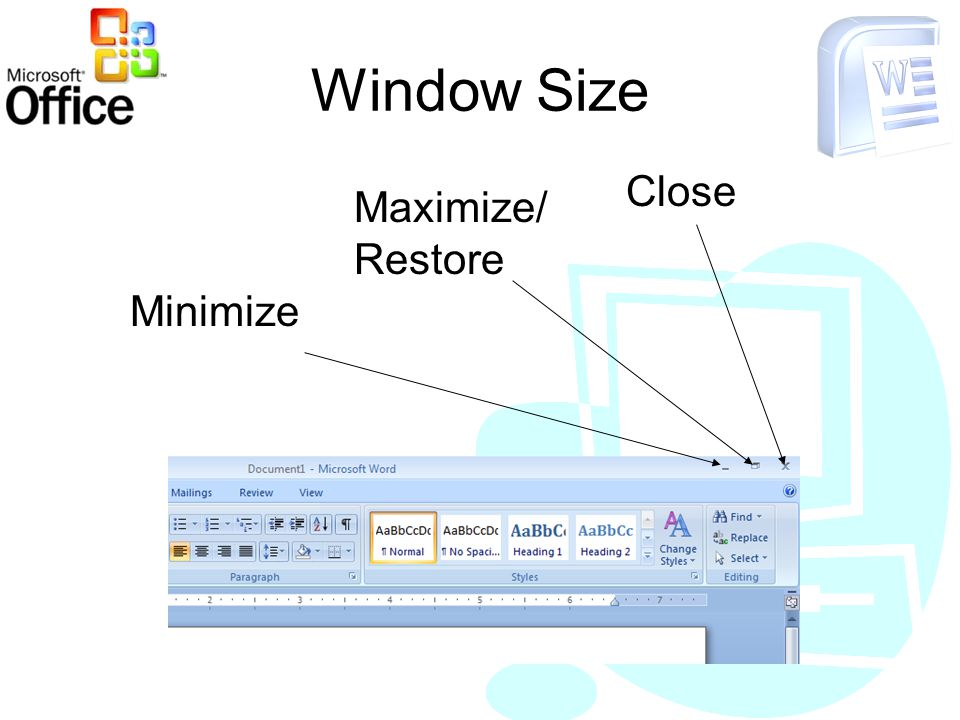 Window Size Minimize Close Maximize/ Restore