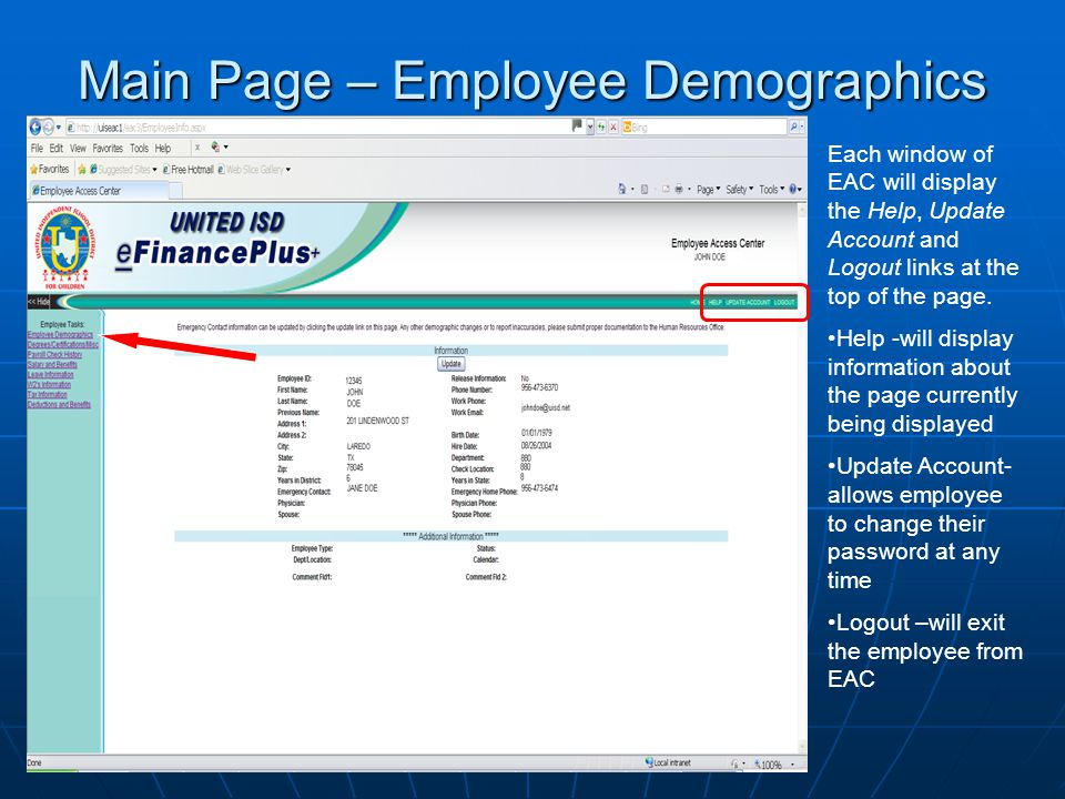 Main Page – Employee Demographics Each window of EAC will display the Help, Update Account and Logout links at the top of the page. Help -will display
