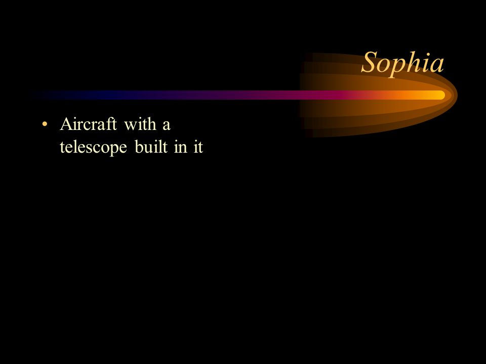 Sophia Aircraft with a telescope built in it