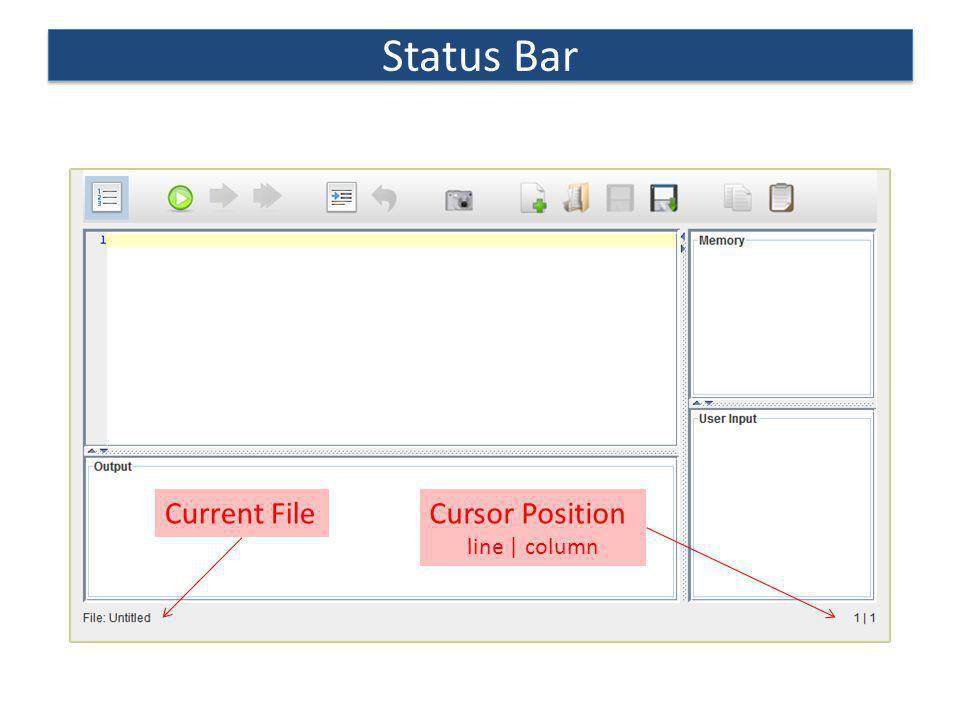 Status Bar Cursor Position line | column Current File