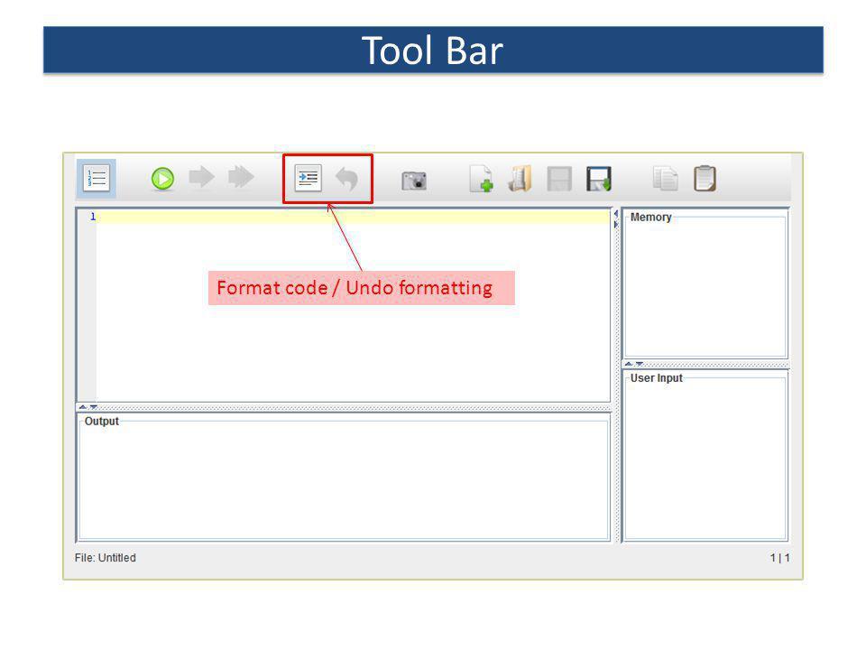 Tool Bar Format code / Undo formatting