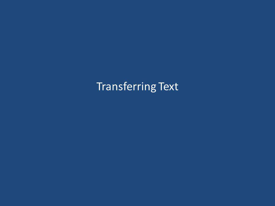 Transferring Text