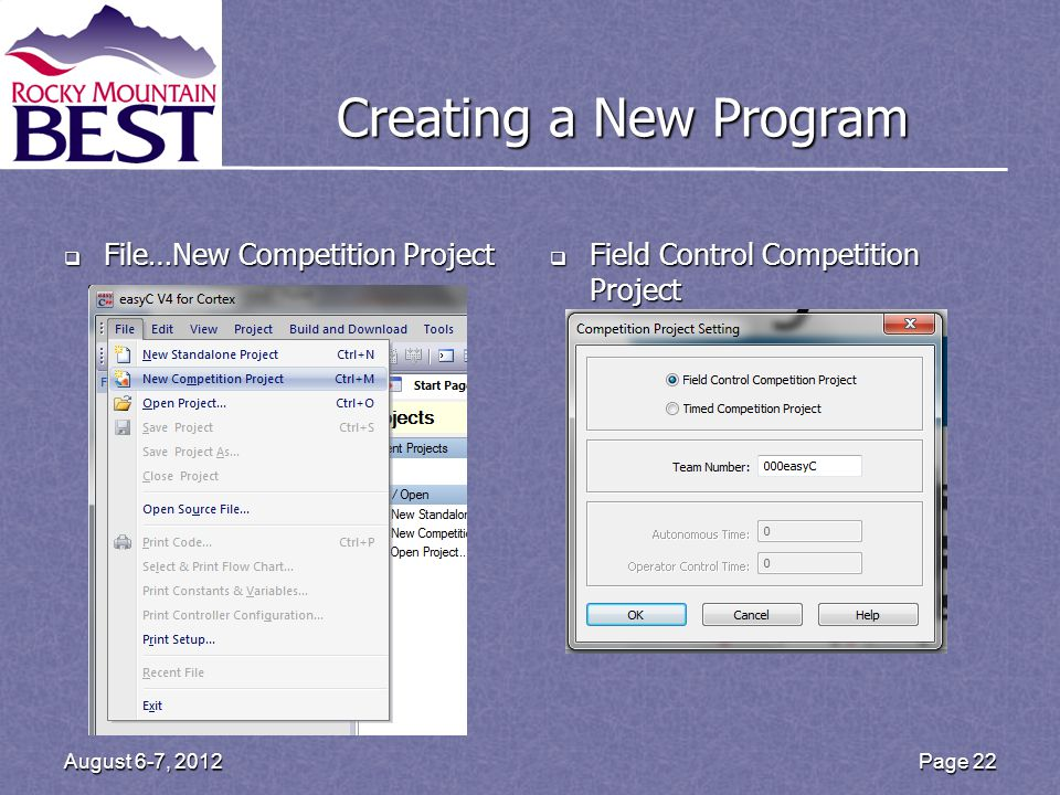Creating a New Program File…New Competition Project File…New Competition Project Field Control Competition Project Field Control Competition Project P