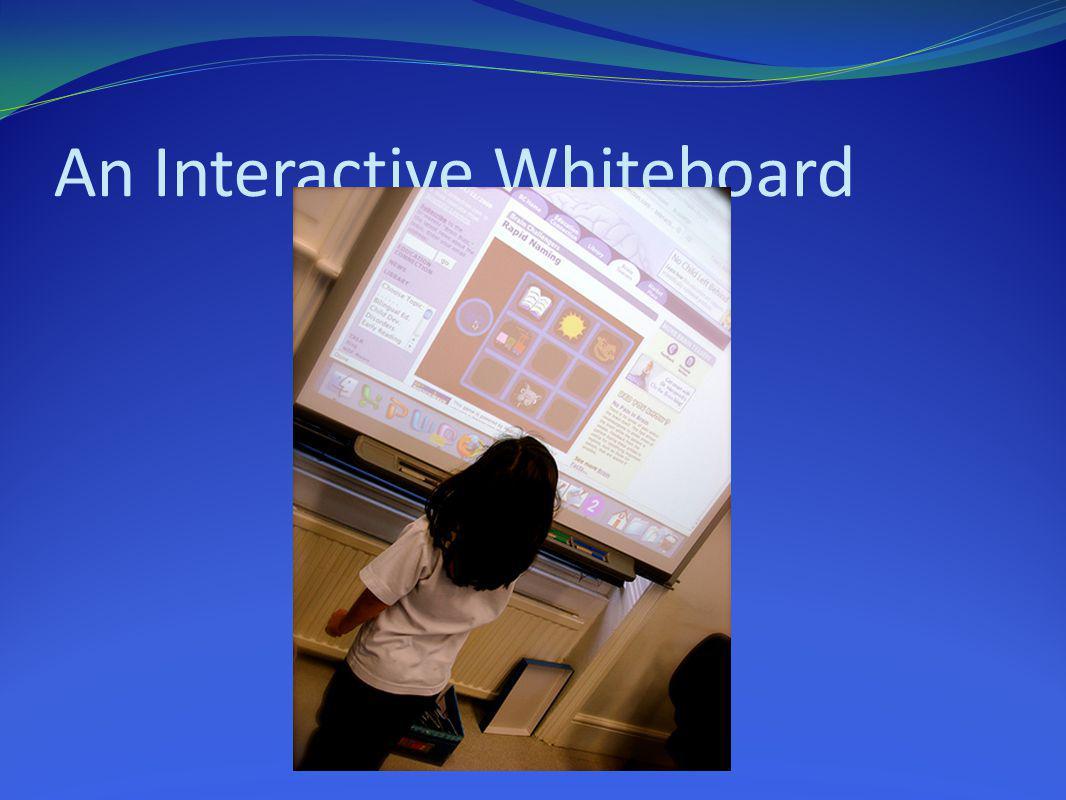 An Interactive Whiteboard
