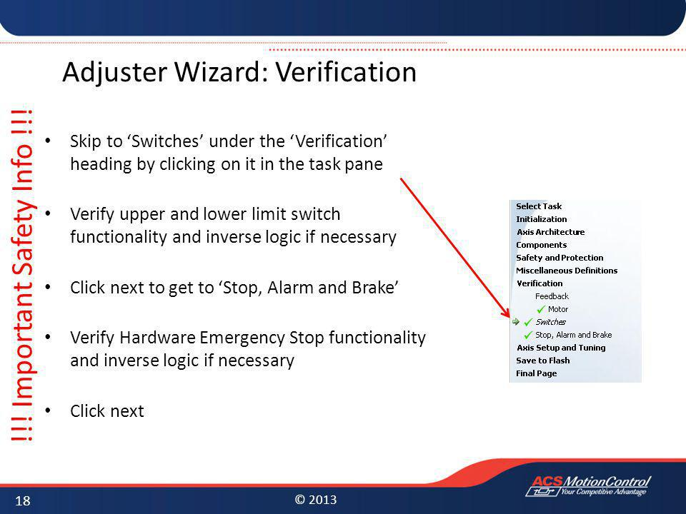 © 2013 Adjuster Wizard: Verification Skip to Switches under the Verification heading by clicking on it in the task pane Verify upper and lower limit s